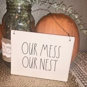 Rae Dunn Our Mess Our Nest plaque